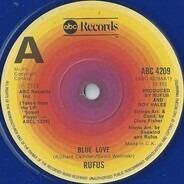 Rufus - Blue Love / Take Time (Instrumental)