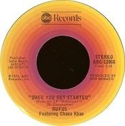 Rufus & Chaka Khan - Once You Get Started