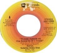 Rufus & Chaka Khan - Please Pardon Me (You Remind Me Of A Friend)