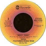 Rufus & Chaka Khan - Sweet Thing / Circles