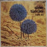 Ruhi Su - Şiirler - Türküler
