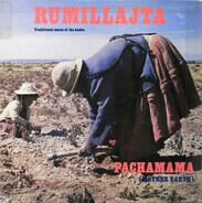 Rumillajta - Pachamama (Mother Earth)