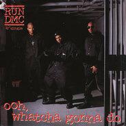 Run-DMC - Ooh, Whatcha Gonna Do