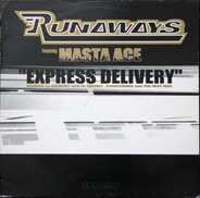 Runaways Featuring Masta Ace - Express Delivery (Remixes)