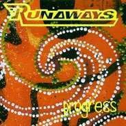 Runaways - Progress