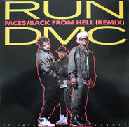 Run-D.M.C. - Faces / Back From Hell (Remix)