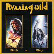 Running Wild - Death or Glory