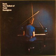 Runt - Runt. The Ballad Of Todd Rundgren