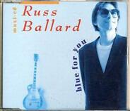Russ Ballard - Blue For You