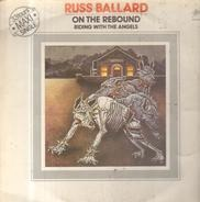 Russ Ballard - On the rebound / riding with the angels