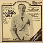 Russ Columbo / Dick Powell - Russ Columbo Vol. 1: The Long Lost 1932 Broadcasts / Dick Powell 'Live' 1934