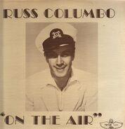 Russ Columbo - On The Air