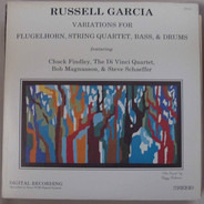 Russell Garcia - Variations For Flugelhorn, String Quartet, Bass, & Drums