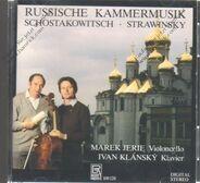 Russische Kammermusik - Schostakowitsch / Strawinsky