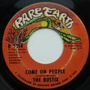 Rustix - Come On People / Free Again (Non... C'Est Rien)
