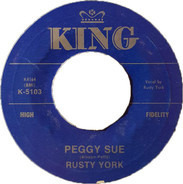 Rusty York - Peggy Sue / Shake 'Em Up Baby