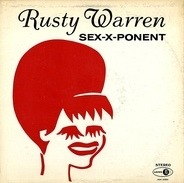 Rusty Warren - Sex-X-Ponent