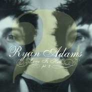 Ryan Adams - Love Is Hell Pt. 2
