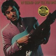 Ry Cooder - Bop Till You Drop