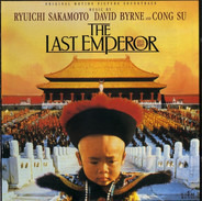 Ryuichi Sakamoto , David Byrne And Cong Su - The Last Emperor