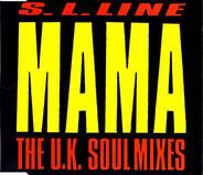 S.L. Line - Mama (The U.K. Soul Mixes)