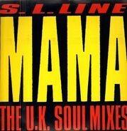 S.L. Line - Mama