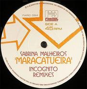 Sabrina Malheiros - Maracatueira (Incognito Remixes)