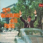 Sacha Distel - Der Vagabund Aus Paris. Sascha Distels Musikalische Geständnisse
