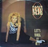 Sadie Nine - Let's Work It Out