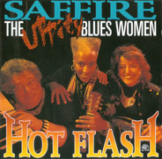 Saffire -The Uppity Blues Women - Hot Flash