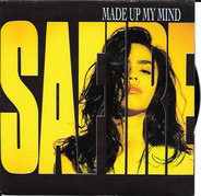 Safire - Made Up My Mind