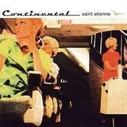 Saint Etienne - Continental