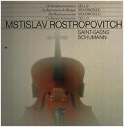 Saint-Saens; Schumann - Mstislav Rostropovitch