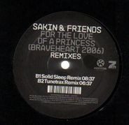 Sakin & Friends - For the Love of a Princess (Braveheart 2006) Remixes