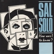 Sal Solo - How Was I To Know?
