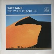 Salt Tank - The White Island E.P.