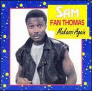 Sam Fan Thomas - Makassi Again