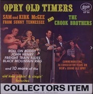 Sam & Kirk McGee And The Crook Brothers - Opry Old Timers