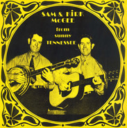 Sam & Kirk McGee - Sam & Kirk McGee From Sunny Tennessee