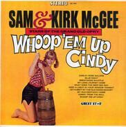 Sam & Kirk McGee - Whoop 'Em Up Cindy