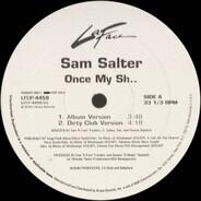 Sam Salter - Once My Sh..