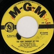 Sam Taylor - The Very Thought Of You / Man That's Choice