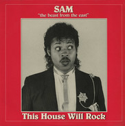 Sam The Beast - This House Will Rock
