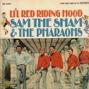 Sam The Sham & The Pharaohs - Li'l Red Riding Hood