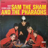 Sam The Sham & The Pharaohs - Their Second Album