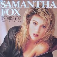Samantha Fox - I Promise You (Get Ready)