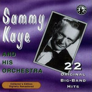Sammy Kaye And His Orchestra - 22 Original Big-Band Hits (1941 - 1944)