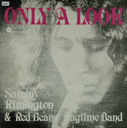 Sammy Rimington & Red Beans Ragtime Band - Only A Look
