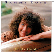Sammy Rose - Fools Gold