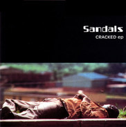 Sandals - Cracked EP